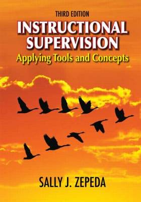 Instructional Supervision: Applying Tools and Concepts (Hardback)
