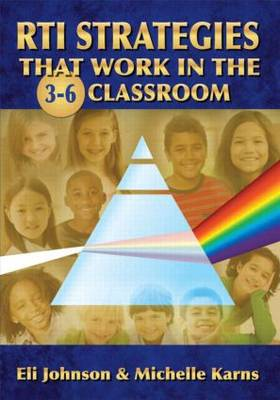 RTI Strategies That Work in the 3-6 Classroom (Paperback)