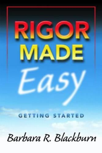 Rigor Made Easy: Getting Started (Paperback)