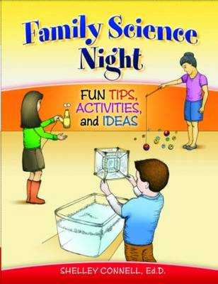 Family Science Night: Fun Tips, Activities, and Ideas (Paperback)