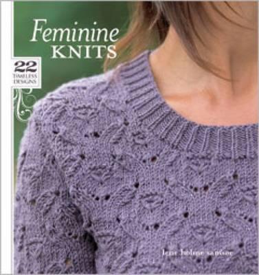 Feminine Knits: 22 Timeless Designs (Paperback)