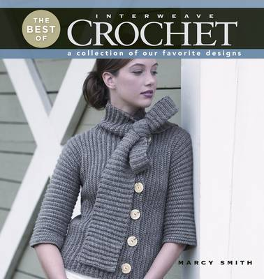 The Best of Interweave Crochet: A Collection of Our Favorite Designs (Paperback)