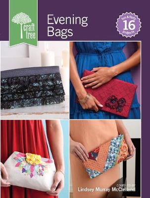 Craft Tree Evening Bags - Craft Tree (Paperback)