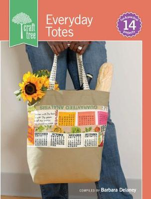 Craft Tree Everyday Totes - Craft Tree (Paperback)