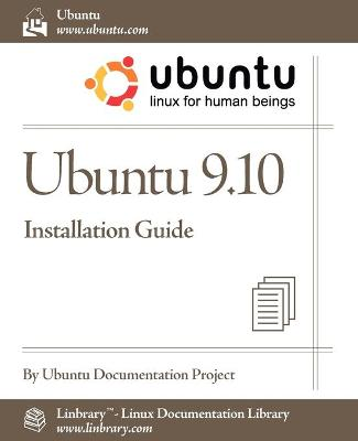 Ubuntu 9.10 Installation Guide (Paperback)