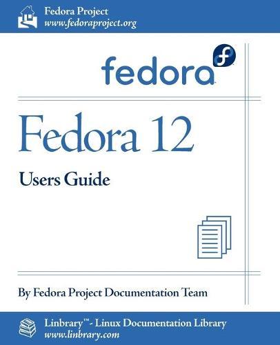 Fedora 12 User Guide (Paperback)
