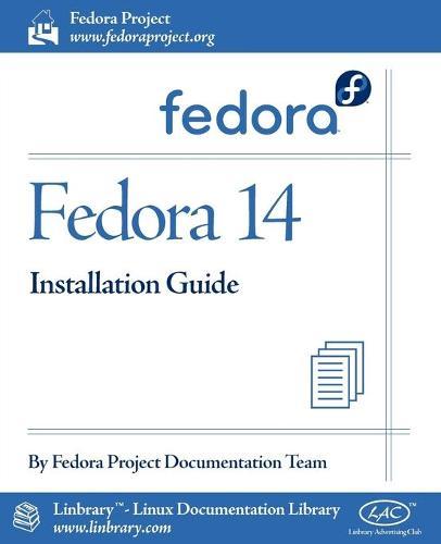 Fedora 14 Installation Guide (Paperback)