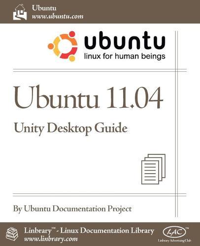 Ubuntu 11.04 Unity Desktop Guide (Paperback)