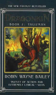 Dragonkin, Book 2: Talisman (Paperback)