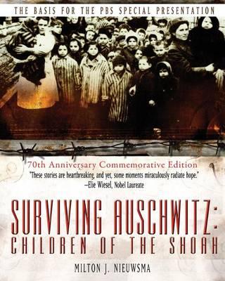 Surviving Auschwitz: Children of the Shoah (Paperback)