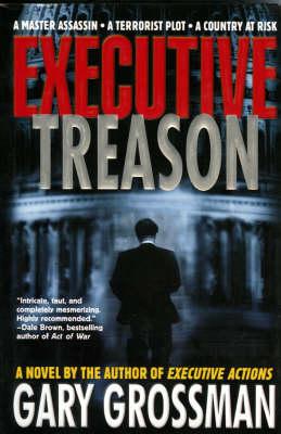 Executive Treason (Hardback)
