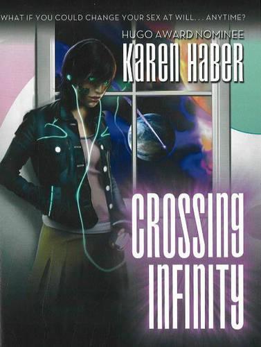 Crossing Infinity (Hardback)