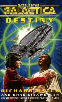 Battlestar Galactica Destiny - Battlestar Galactica (Paperback)