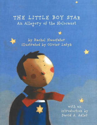 The Little Boy Star: An Allegory of the Holocaust (Hardback)
