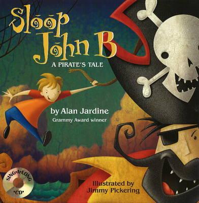 Sloop John B: A Pirate's Tale (Hardback)