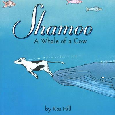 Shamoo: A Whale of a Cow (Hardback)