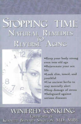Stopping Time: Natural Remedies to Reverse Aging (Paperback)