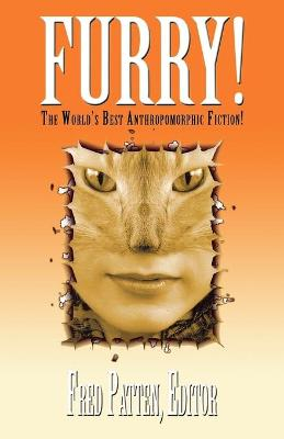 Furry!: The World's Best Anthropomorphic Fiction! (Paperback)