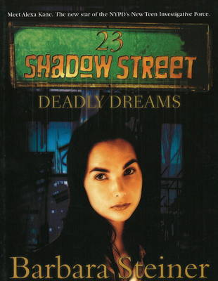 23 Shadow Street: Deadly Dreams (Paperback)