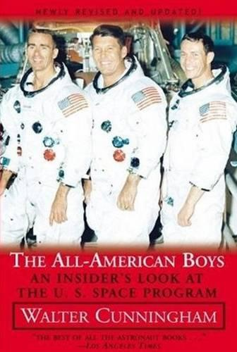 All American Boys: An Insider's Look at the U.S. Space Program (Paperback)
