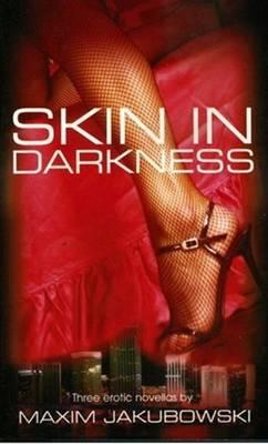 Skin in Darkness (Paperback)