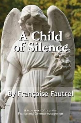 A Child of Silence (Paperback)