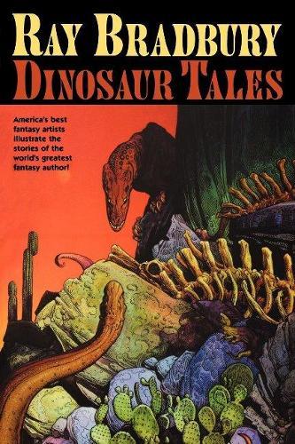 Ray Bradbury Dinosaur Tales (Hardback)