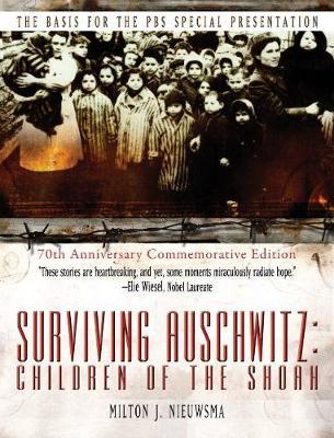 Surviving Auschwitz Children of the Shoah (Hardback)