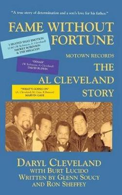 Fame Without Fortune, Motown Records, the Al Cleveland Story (Hardback)