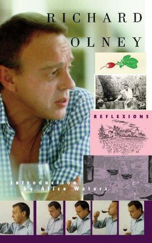 Reflexions-Richard Olney (Hardback)