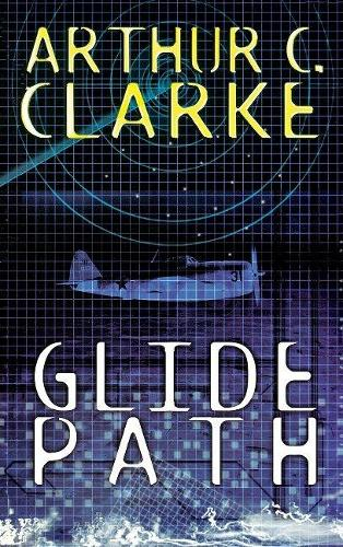 Glide Path: To the Heart of Experimental Techologywwii (Hardback)
