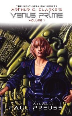 Arthur C. Clarke's Venus Prime 1 (Hardback)