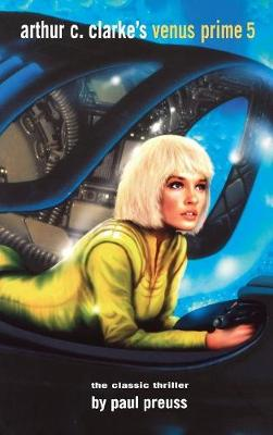 Arthur C. Clarke's Venus Prime 5 (Hardback)