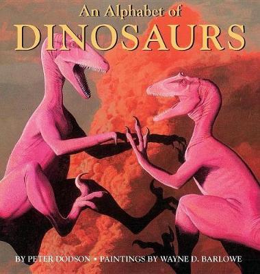 An Alphabet of Dinosaurs (Hardback)