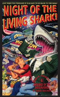 Night of the Living Shark! - Melvinge of the Universe 1 (Paperback)