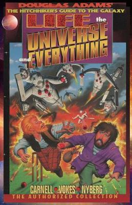 Life, the Universe, and Everything, The Authorized Collection: Douglas Adams The Hitchhiker's Guide to the Galaxy - Hitchhiker's Guide to the Galaxy 3 (Paperback)