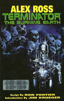 Alex Ross Terminator: The Burning Earth (Paperback)