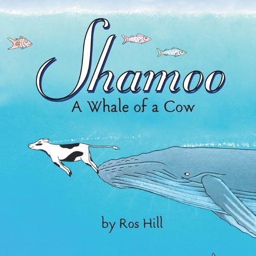 Shamoo: A Whale of a Cow (Paperback)
