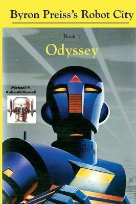 Robot City, Odyssey: A Byron Preiss Robot Mystery (Paperback)