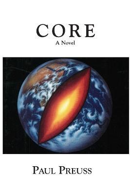 Core: A Novel (Paperback)