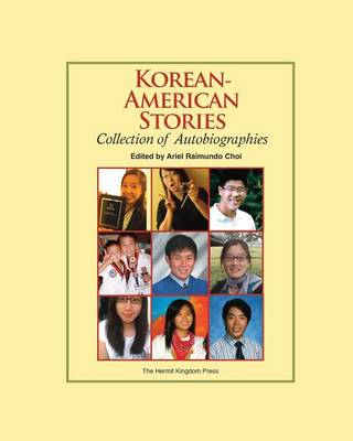 Korean-American Stories: Collection of Autobiographies (Color Paperback) (Paperback)