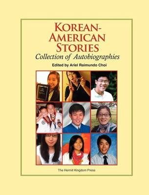 Korean-American Stories: Collection of Autobiographies (Hardback)