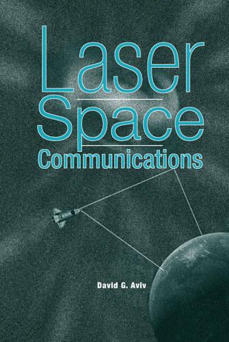 Laser Space Communications (Hardback)