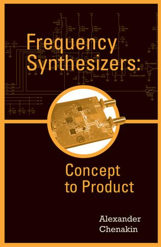 Frequency Synthesizers: Concept to Product (Hardback)