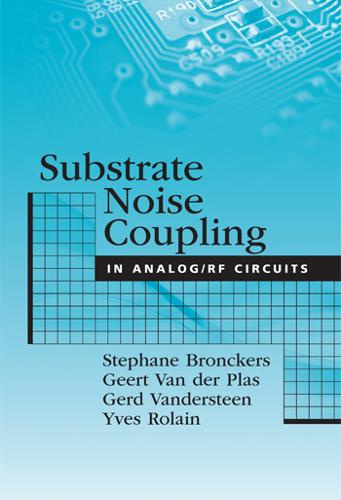 Substrate Noise Coupling in Analog/RF Circuits (Hardback)