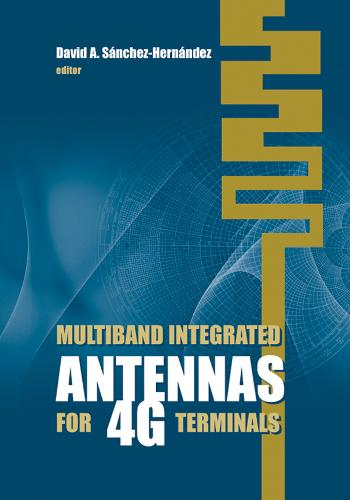 Multiband Integrated Antennas for 4G Terminals (Hardback)