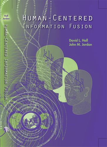 Human-Centered Information Fusion (Hardback)