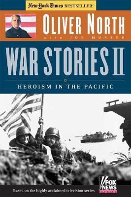 War Stories II: Heroism in the Pacific - War Stories (Paperback)
