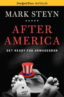 After America: Get Ready for Armageddon (Hardback)