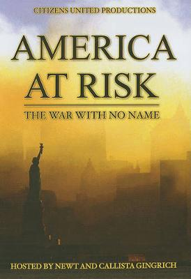 America at Risk: The War With No Name (DVD video)
